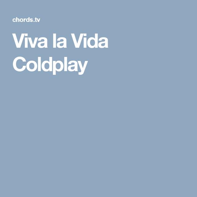 Viva La Vida Coldplay Uke Aspirations Pinterest Coldplay
