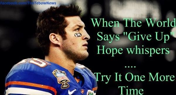 Tim Tebow Inspirational Quotes: He Is An Amazing Role Model For All