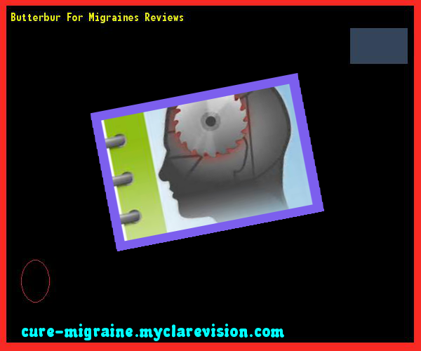 Butterbur For Migraines Reviews 203142 - Cure Migraine