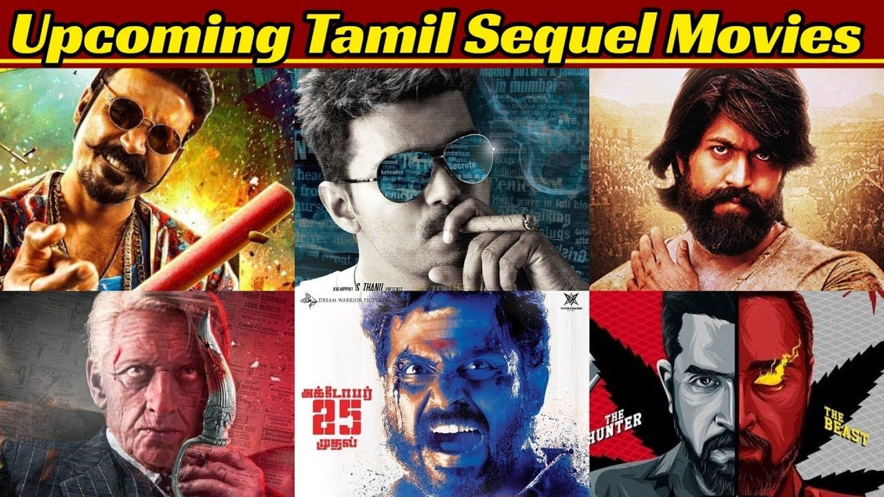 20 Most Awaited Tamil Sequel Movies List 2020 And