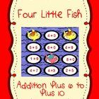 4 Little Fish Addition plus 6 through plus 10 is an exciting math file folder game that will make learning fun for your students. The game is desig...