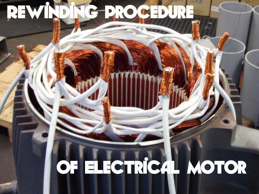 Rewinding Procedure Of Electrical Motor Power