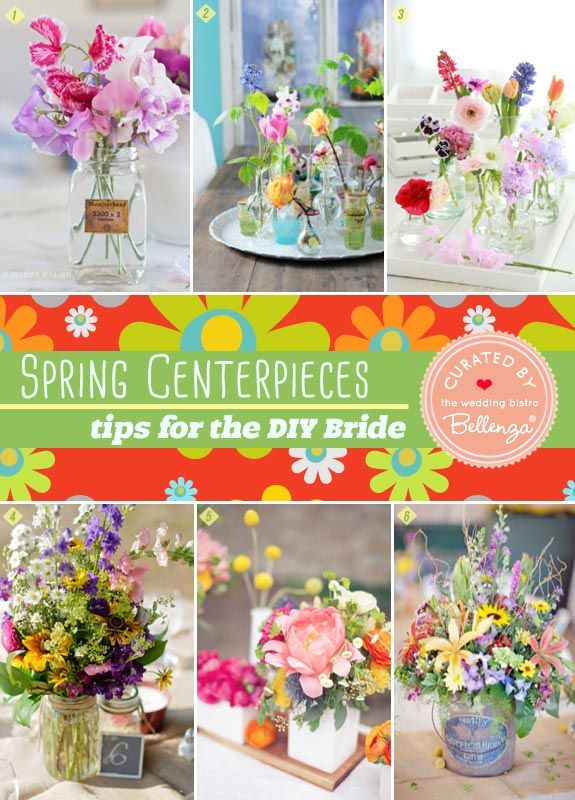 Spring Centerpieces For The Diy Bride Simple Yet Striking Creative And Fun Wedding Ideas Made Simple Diy Spring Weddings Spring Wedding Centerpieces Wedding Crafts Diy