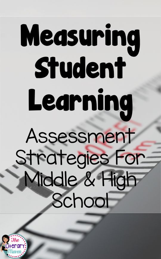 Measuring Student Learning Assessment Strategies for Middle - formal assessment