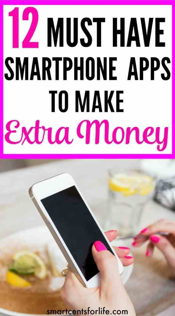 12 Must Have Smartphone Apps to Make Extra Money Earn