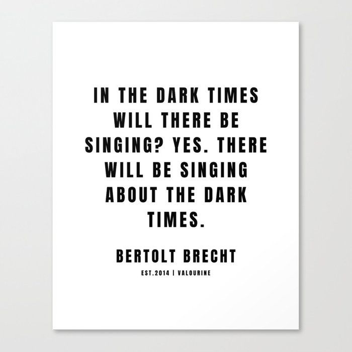39 | Bertolt Brecht Quotes| 201223| Famous Quote Writer Literature German Poet Poem Philosophy| Author Of Life Of Galileo Canvas Print by Quotes And Sayings