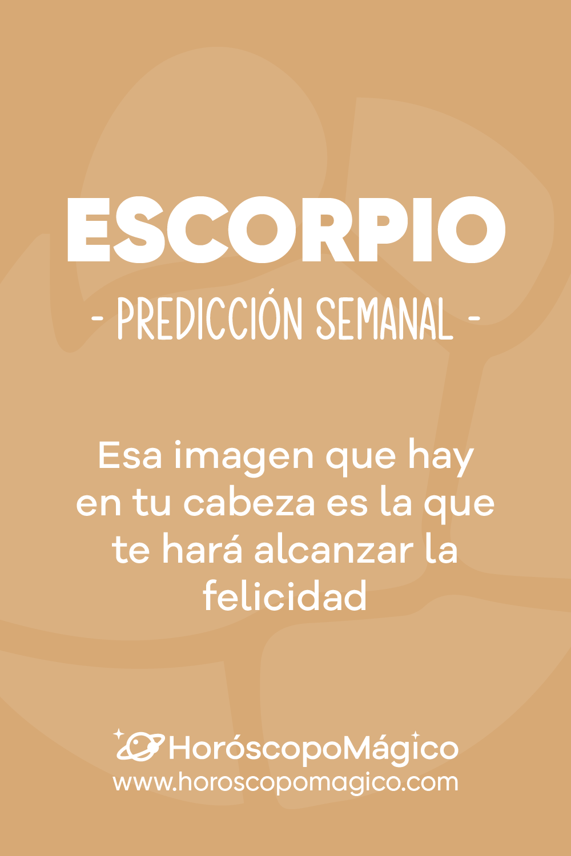 Escorpio Horóscopo Semanal Escorpio Signo Escorpio Escorpio En El Amor