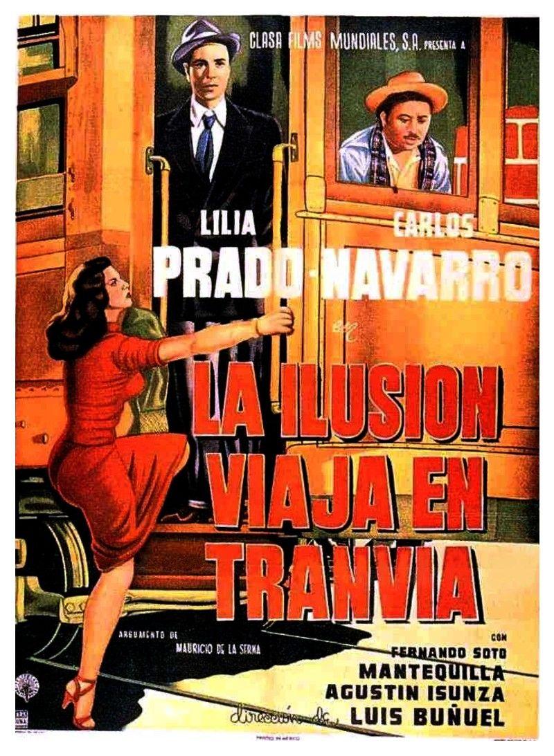 LA ILUSION VIAJA EN TRANVIA; Original poster.