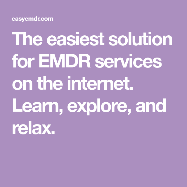 The easiest solution for EMDR services on the internet