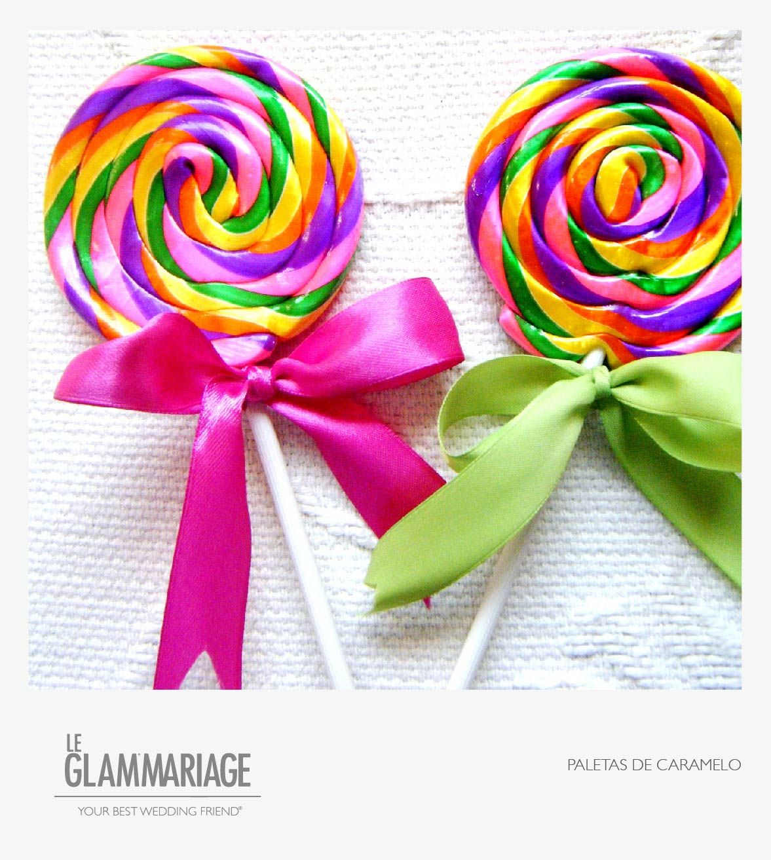 Paletas de caramelo para mesa de dulces. www.leglammariage.com ...
