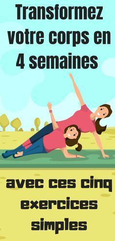 Transformez votre corps en 4 semaines avec ces cinq exercices simples - Esprit & Santé