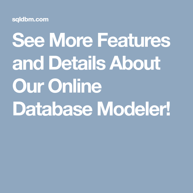See More Features And Details About Our Online Database