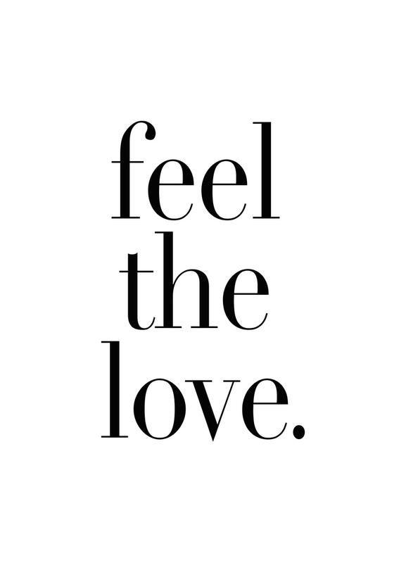 Feel The Love Von Honeymoon Hotel Typografie Symbole Liebe Romantik Schwarz We Tumblr Bilder Schwarz Weiss Bilder Zum Ausdrucken Spruche Schwarz Weiss