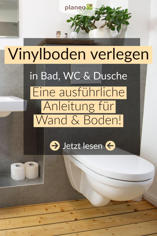 Vinylboden In Bad Wc Oder Dusche Verlegen Eine Ausfuhrliche Anleitung Fur Wand Und Boden Vinylboden Haus Fliesen Dusche