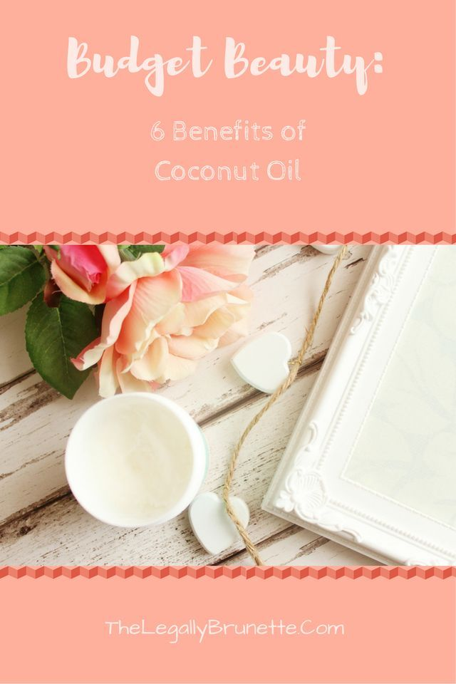 Benefits of coconut oil. The best bargain beauty product you can buy. #thelegallybrunette