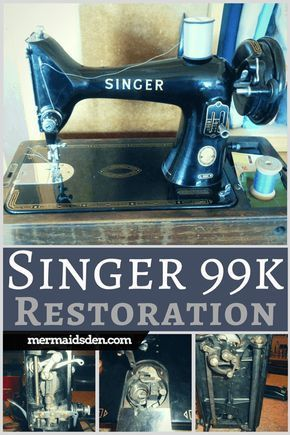 Jun 40 Vintage Singer 40k Sewing Machine Cleaning Restoring And Adorable Singer Sewing Machine Cleaning