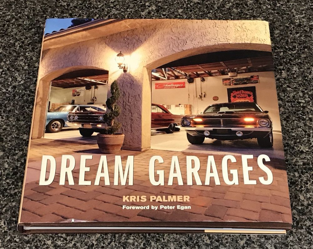 Dream Garages by Kris Palmer Hardcover eBay Dream