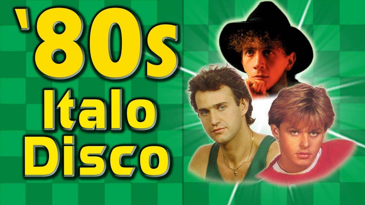 Italo Disco Hits Of 80s - Golden Eurodisco 80s Greatest hits