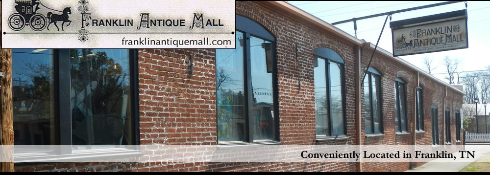 Franklin Antique Mall | 251 Second Ave, FRANKLIN, TN ...