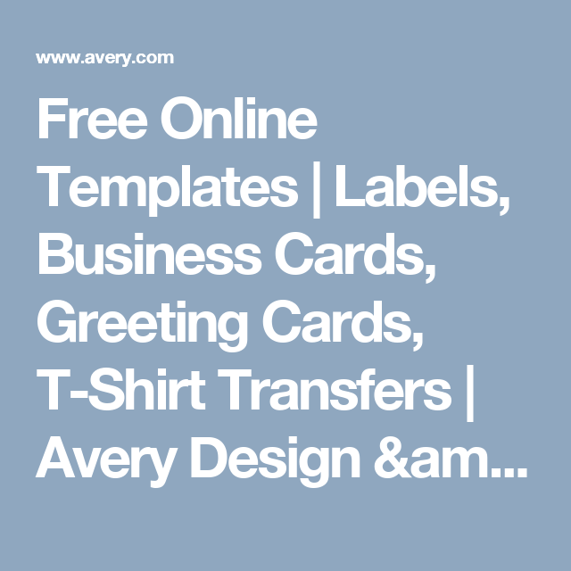 free online templates labels business cards greeting cards t shirt transfers avery design p