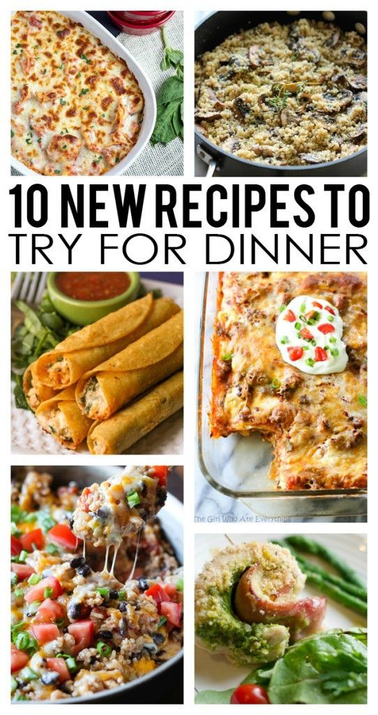 10 New Recipes To Try New Recipes For Dinner Food Recipes New