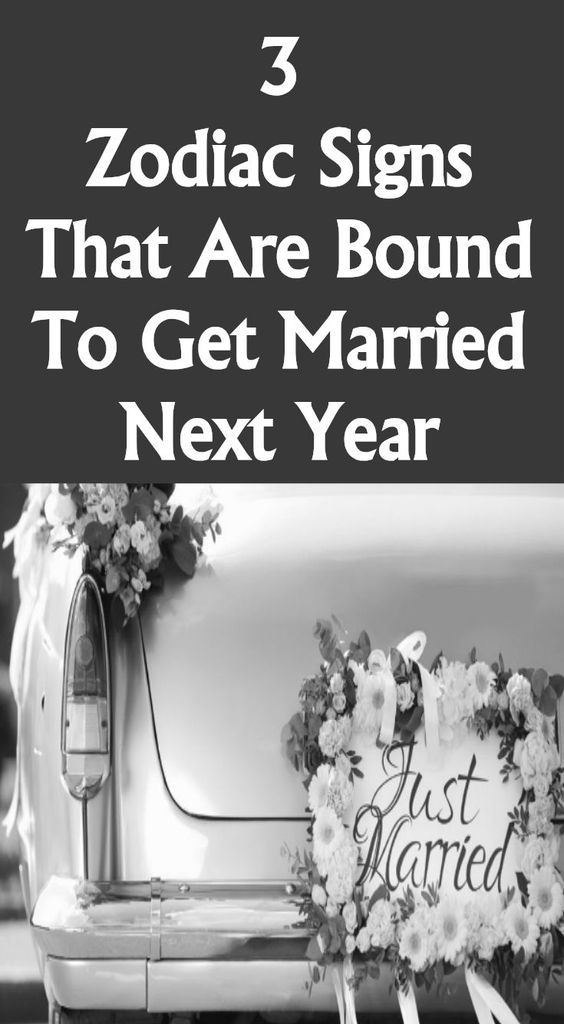 3 Zodiac Signs That Are Bound To Get Married Next Year