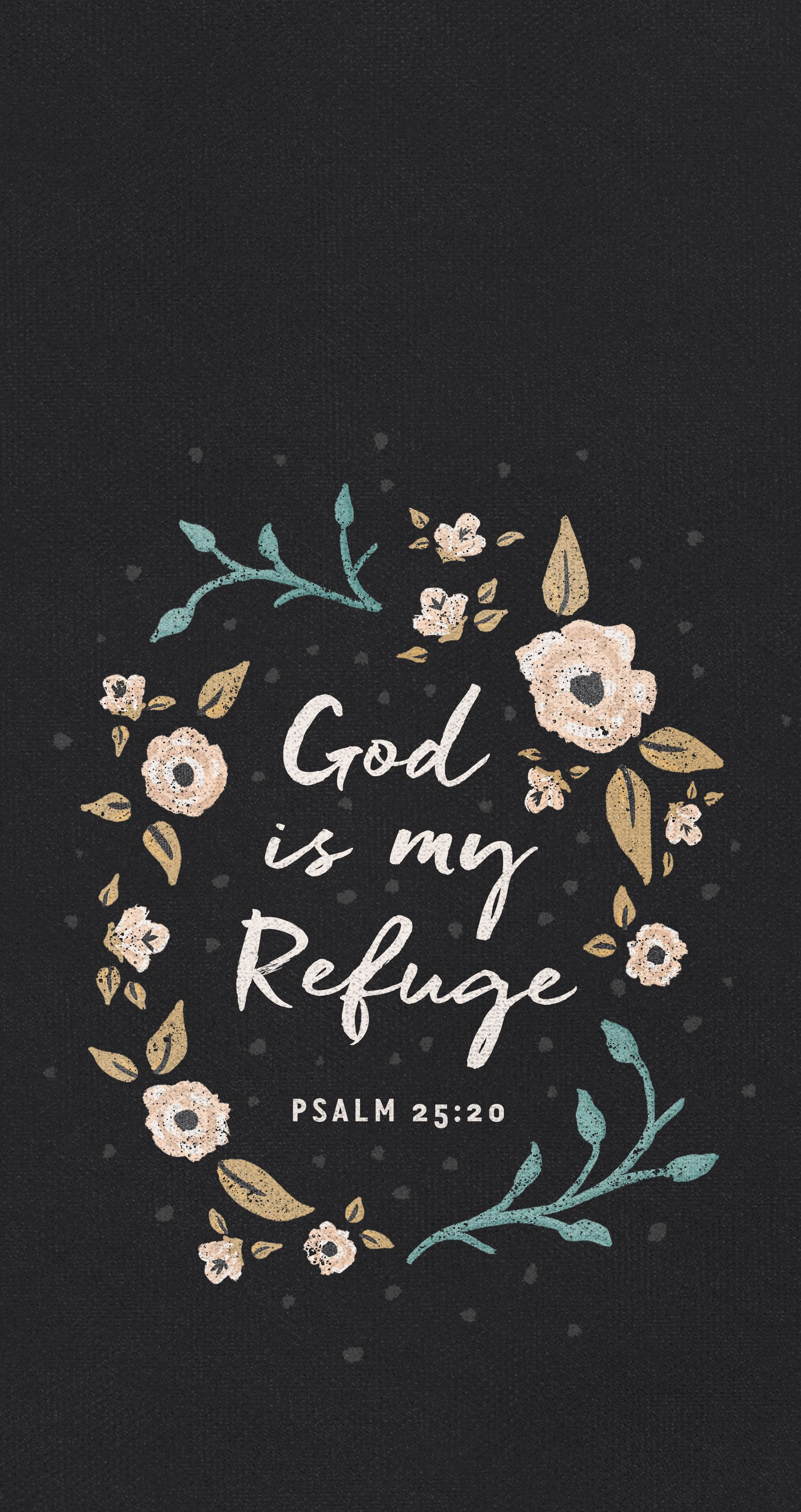 Wallpaper iphone god - God Is My Refuge Mobile Wallpaper
