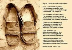 If U Could Walk A Mile In My Shoes Poem Spend A Day Walking In