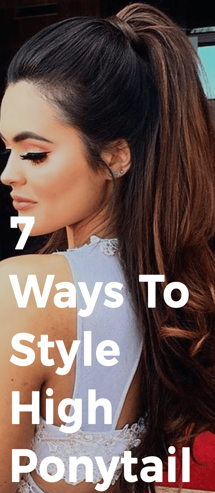 10 Quick Steps How To Make High Ponytail Hairstyle Tail Hairstyle Ponytail Hairstyles High Ponytail Hairstyles