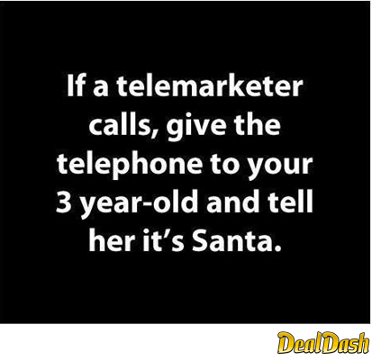 Telemarketer Call Give Telephone Kid Santa Funny Idea Funny Quotes Funny Quotes