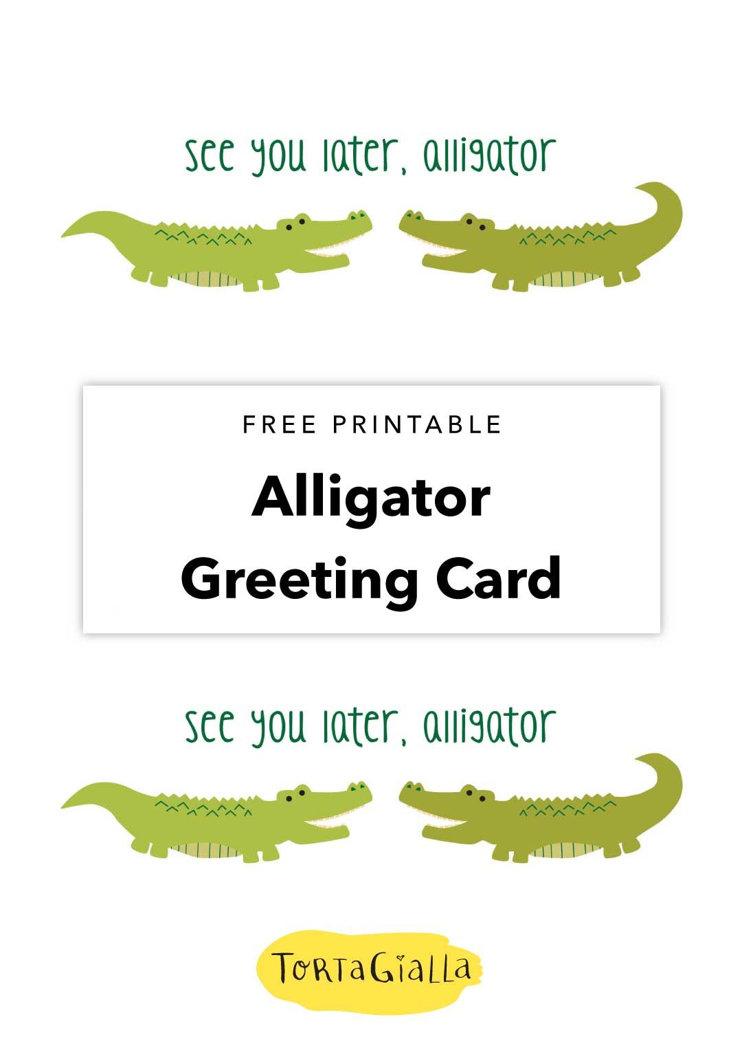 Free Printable See You Later Alligator Card