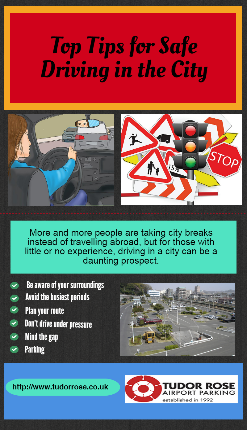 Top tips for safe driving in the city httptudorrose top tips for safe driving in the city httptudorrose kristyandbryce Gallery