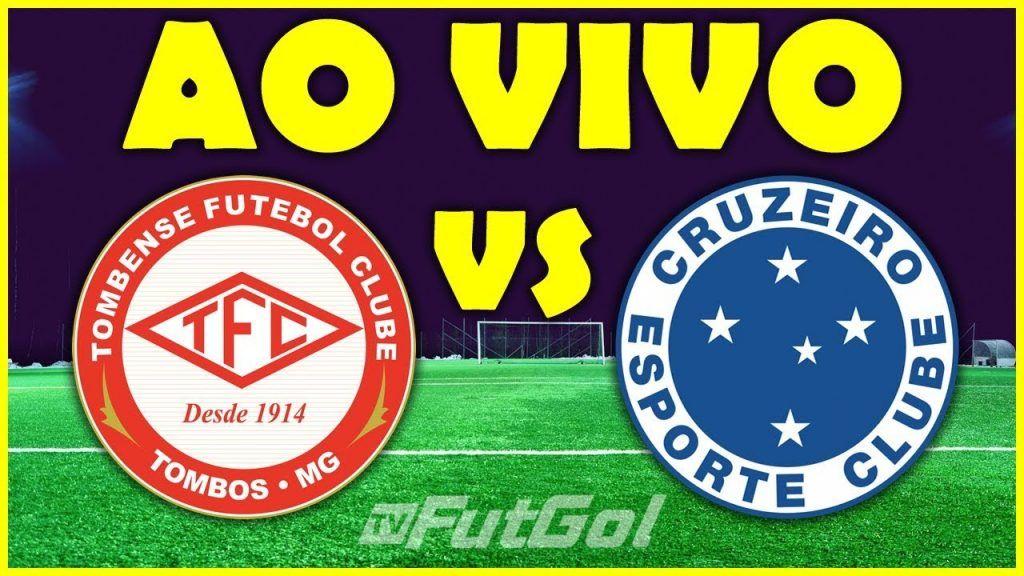 Assistir Ao Vivo Tombense X Cruzeiro Futebol Online E Na Tv Sportv