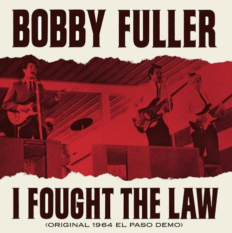Bobby Fuller S Original Demo Of I Fought The Law Is A Lot Better Than The Version We All Know Da Classic Album Covers Cool Album Covers Iconic Album Covers
