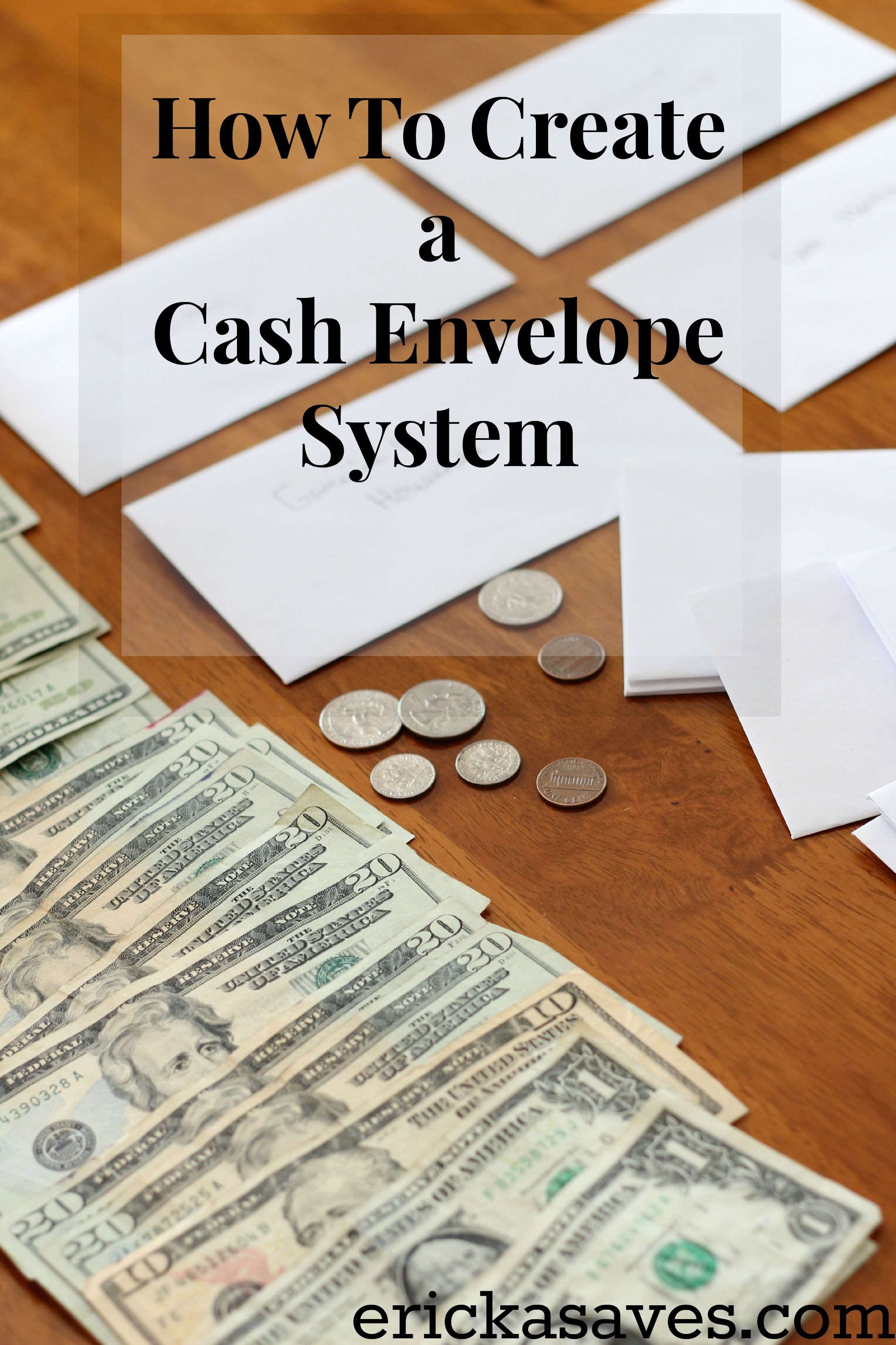 How To Create A Cash Envelope System Cash Envelope System Budget Envelopes Envelope System
