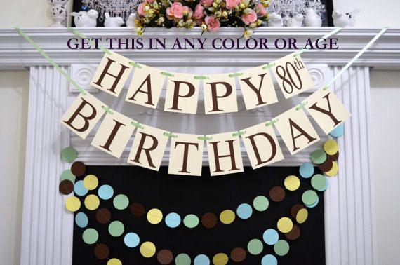 Happy 80th Birthday banner, gender neutral Happy Birthday banner, 50th 60th 70th 80th 90th 100th Birthday banner, Ivory birthday decorations