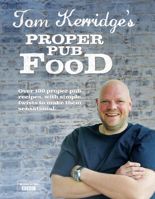 Proper pub food by tom kerridge tom kerridge pub food and paul proper pub food by tom kerridge forumfinder Images