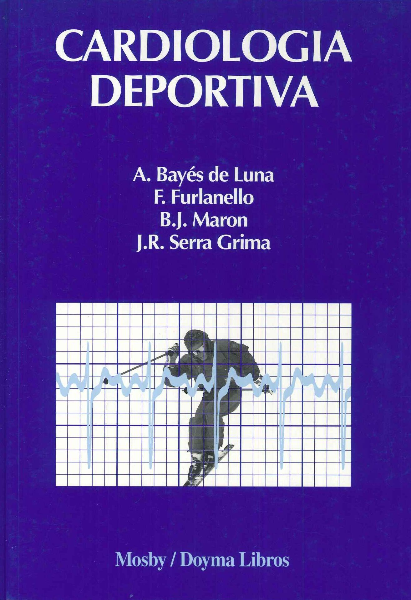 Cardiología deportiva / directores A. Bayés de Luna. Mosby-Doyma ...