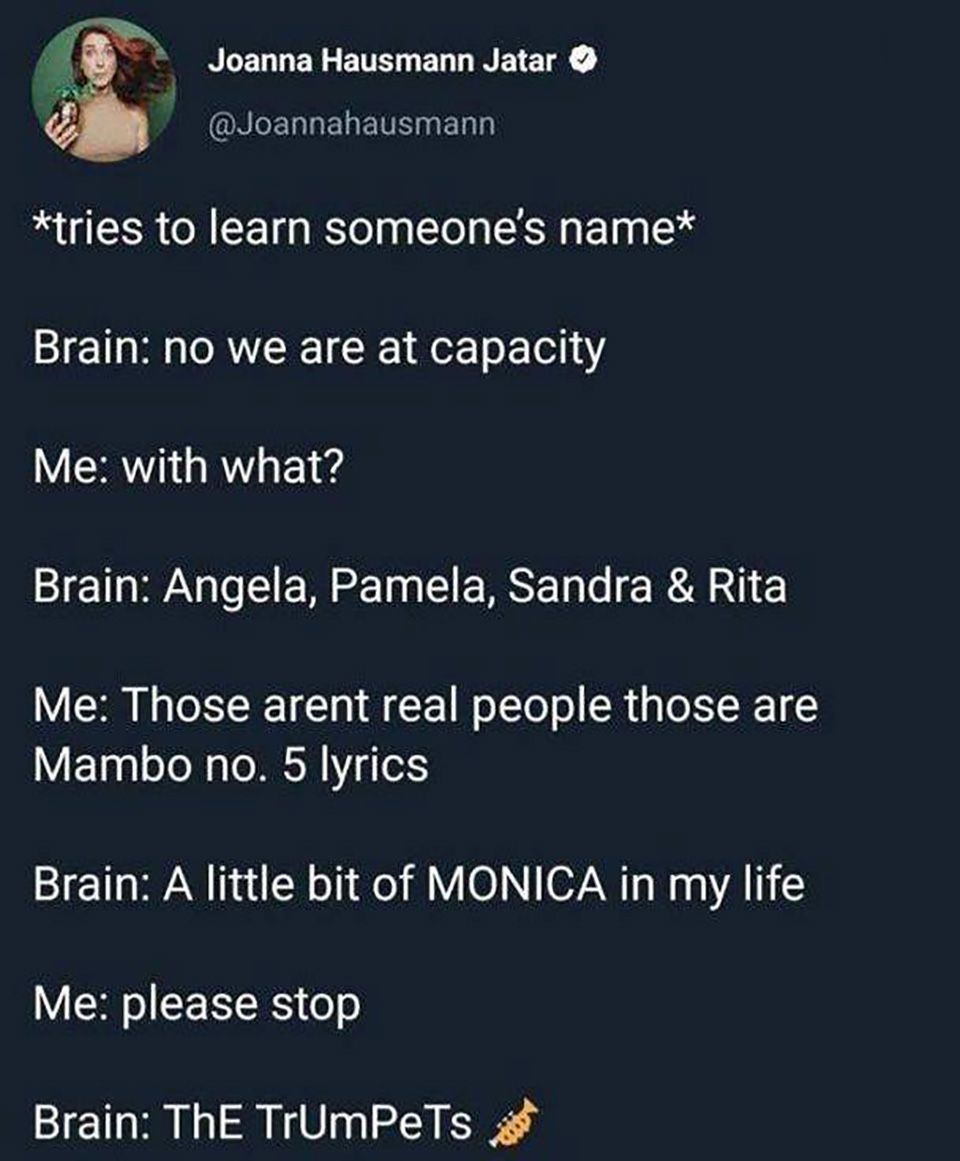 Me Trying To Learn Names Funny Memes Comedy Quotes Memes