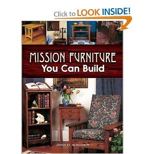 Mission Furniture You Can Build (Dover Woodworking)