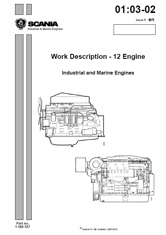 Scania di, dc12 12-litre engine workshop service manual.