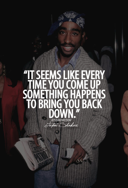 Tupac Quotes About Love Unique Images 18 Memorable Tupac Shakur Picture Quotes  Famous Quotes