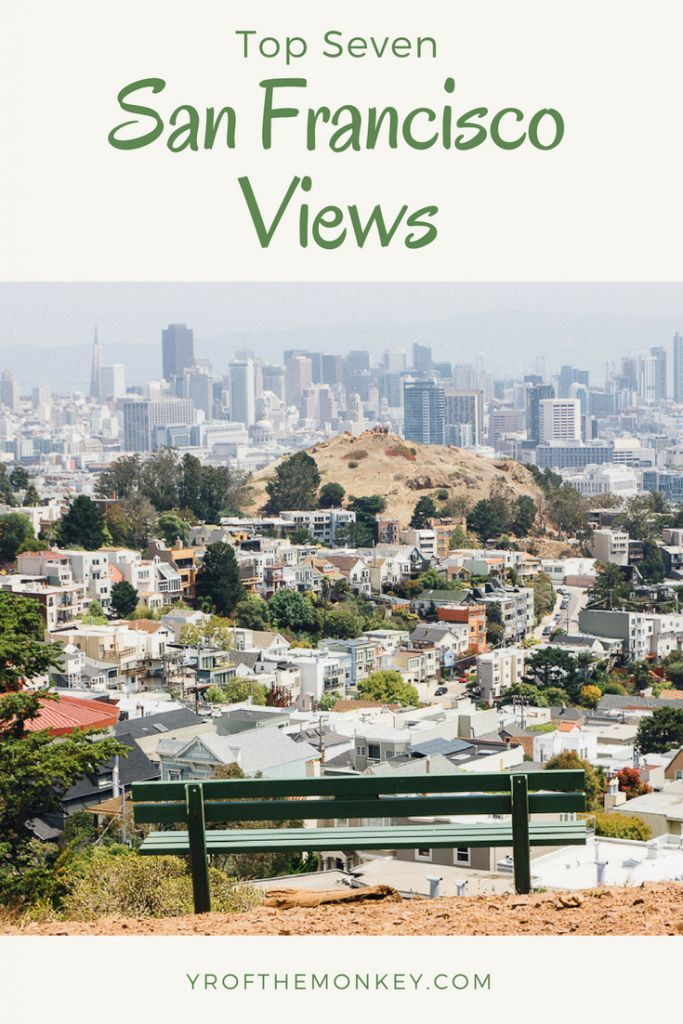 Best Views In San Francisco A Local S Guide To Top Lookout Points