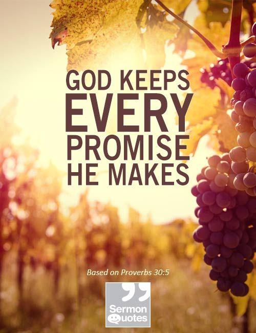 God keeps every promise He makes.