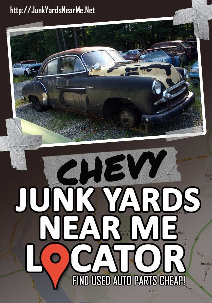 Chevy Salvage Yards Near Me [Locator Map + Guide + FAQ
