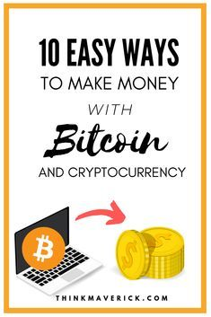 10+ Easy Ways to Make Money with Bitcoin and Cryptocurrency - ThinkMaverick - My Personal Journey through Entrepreneurship