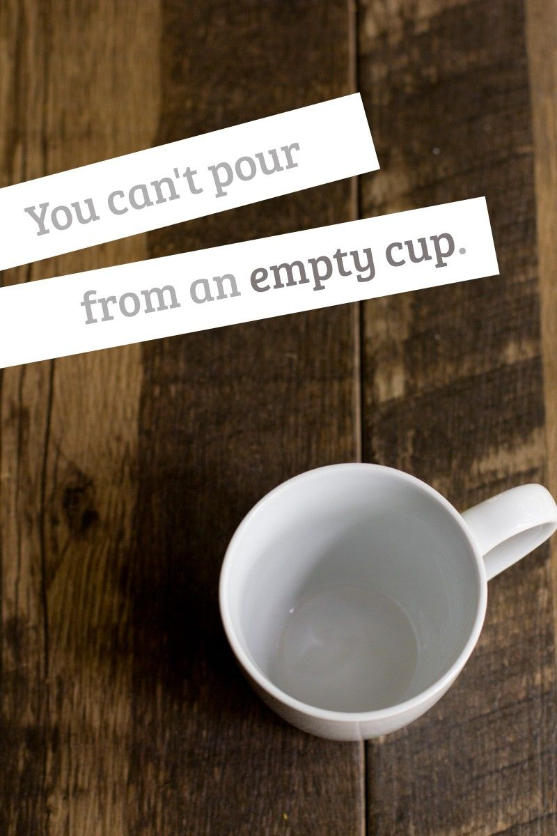 """""""You can't pour from an empty cup."""" GREAT post by Cassie from Back to her Roots about small but consistent ways to make her own health important (because if you can't take care of yourself, how can you expect to fully take care of someone else / other things?)"""