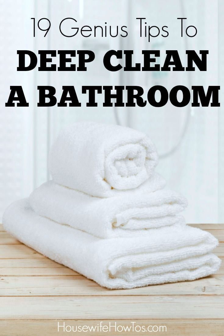 19 Genius Tips to Deep Clean a Bathroom | Deep cleaning ...