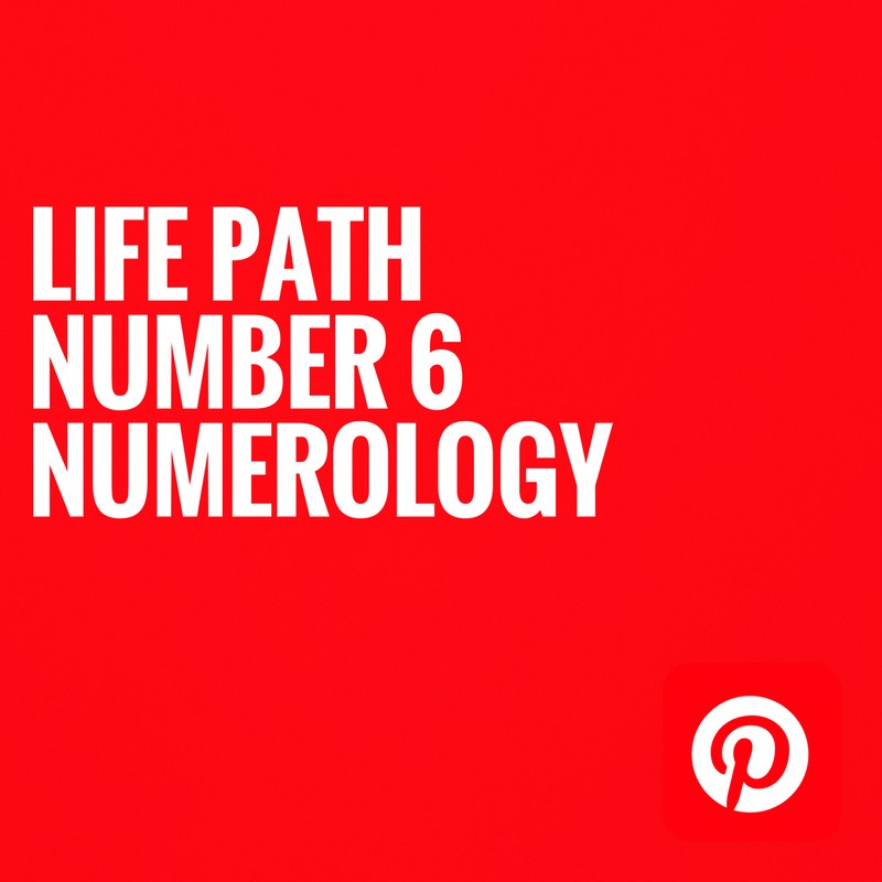 LIFE PATH NUMBER 6 NUMEROLOGY #numerology | Everything About