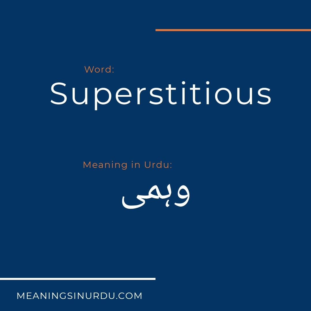 Superstitious Meaning in Urdu   Meant to be, Superstitious meaning ...